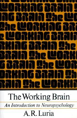 The Working Brain by Alexander R. Luria