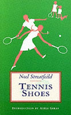 Tennis Shoes Noel Streatfeild