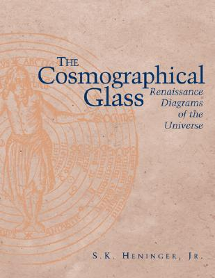 the-cosmographical-glass-renaissance-diagrams-of-the-universe