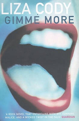 Gimme More by Liza Cody