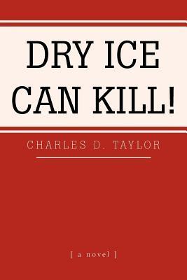 Dry Ice Can Kill!
