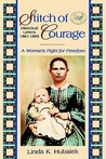 Stitch of Courage: A Woman's Fight for Freedom (Trail of Thread #3)