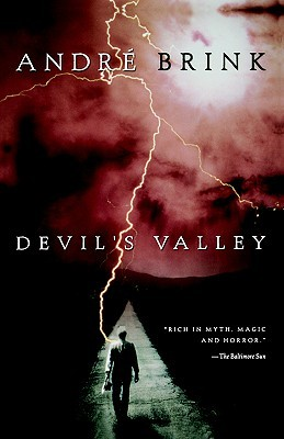Devil's Valley by André Brink