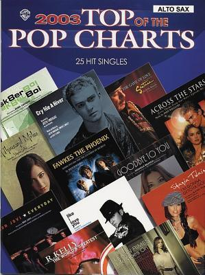 2003 Top of the Pop Charts -- 25 Hit Singles: Alto Saxophone