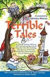 Terrible Tales by Felicitatus Miserius