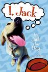 I, Jack by Jack the Dog
