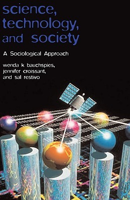Science, Technology, and Society: A Sociological Approach