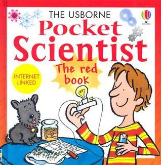 The Usborne Pocket Scientist: The Red Book (Pocket Scientists)