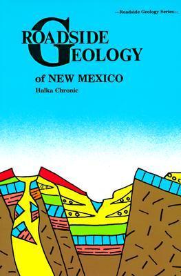 Roadside Geology of New Mexico (Roadside Geology Series)