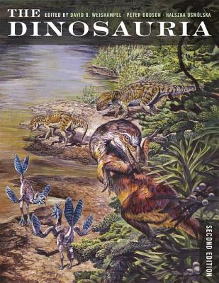The Dinosauria by David B. Weishampel