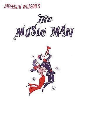 The Music Man: A Musical Comedy