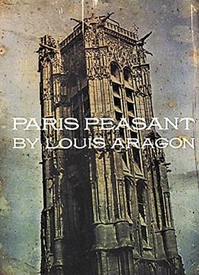 Paris Peasant by Louis Aragon
