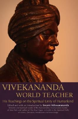 Vivekananda, World Teacher by Swami Vivekananda