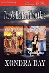 Two's Better Than One (Menage on the Prairie / Our Dirty Little Secret)