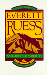 Everett Ruess: A ...