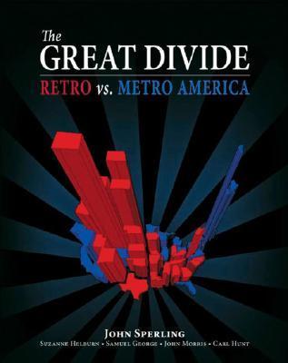 Great Divide: Retro vs. Metro America