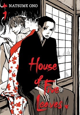 House of Five Leaves, Vol. 1 by Natsume Ono