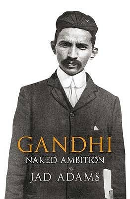 gandhi-naked-ambition