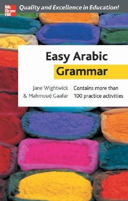Easy Arabic Grammar by Jane Wightwick