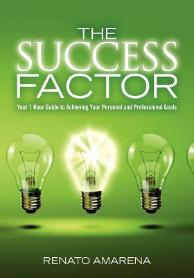 The Success Factor by Renato Amarena