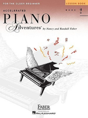 Accelerated Piano Adventures for the Older Beginner, Book 2: Lesson Book