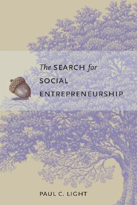 Ebook The Search for Social Entrepreneurship by Paul C. Light read!