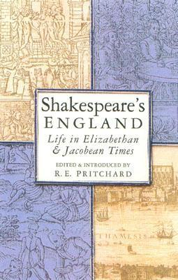 Shakespeare's England by R.E. Pritchard