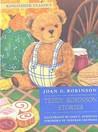 Teddy Robinson Stories by Joan G. Robinson
