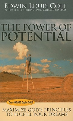 The Power Of Potential by Edwin Louis Cole