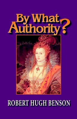 By What Authority? (English Reformation Trilogy #1)
