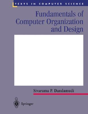 Fundamentals of Computer Organization and Design