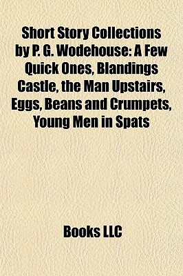 Short Story Collections by P. G. Wodehouse