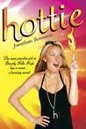 Hottie (Hottie, #1)