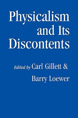 Physicalism and Its Discontents by Carl Gillett