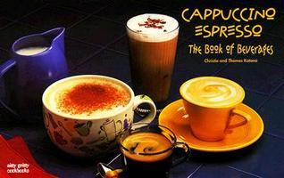 Cappuccino/Espresso: The Book of Beverages