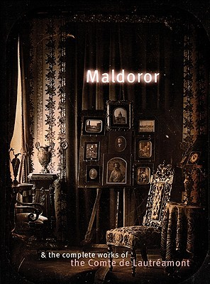 Maldoror and the Complete Works by Comte de Lautréamont
