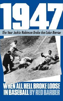 1947-when-all-hell-broke-loose-in-baseball