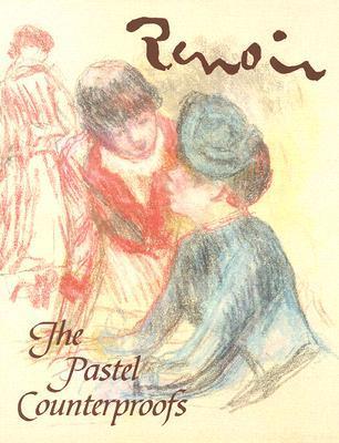 Renoir: The Pastel Counterproofs