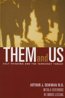 Them and Us: Cult Thinking and the Terrorist Threat