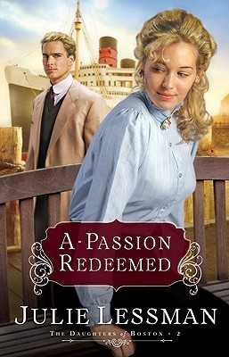 A Passion Redeemed (The Daughters of Boston, #2)