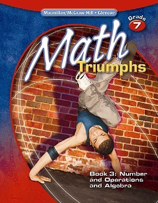 Math Triumphs, Grade 7, Student Study Guide, Book 3: Number and Operations and Algebra
