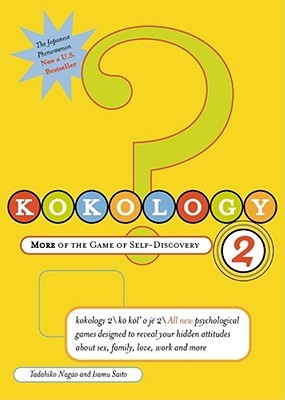 Kokology 2: More of the Game of Self-Discovery