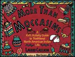 More Than Moccasins by Laurie Winn Carlson