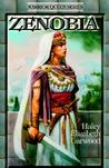 Zenobia by Haley Elizabeth Garwood