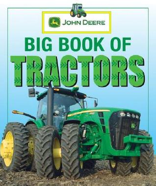 Big Book of Tractors by John Deere Co.