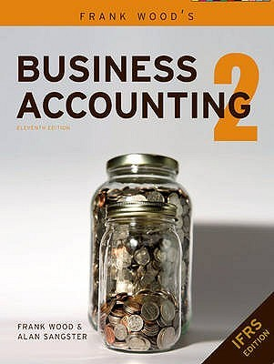 Frank Wood's Business Accounting, Volume 2