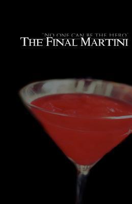 The Final Martini