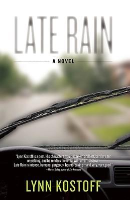 Late Rain by Lynn Kostoff