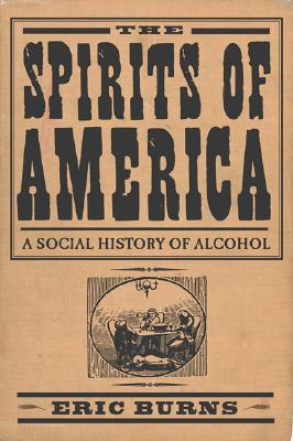 Spirits Of America by Eric Burns