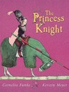 The Princess Knight by Cornelia Funke